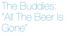 The Buddies: 